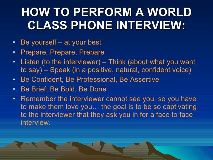 how to perform a world class phone interview - How To Prepare For A Phone Interview