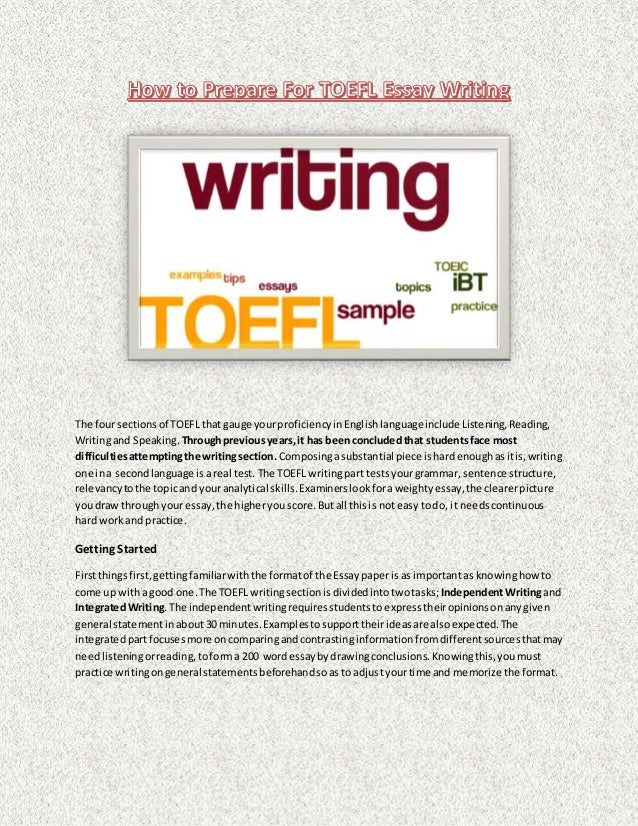 The four sectionsof TOEFL that gauge yourproficiencyinEnglishlanguageinclude Listening,Reading, Writingand Speaking. Throu...