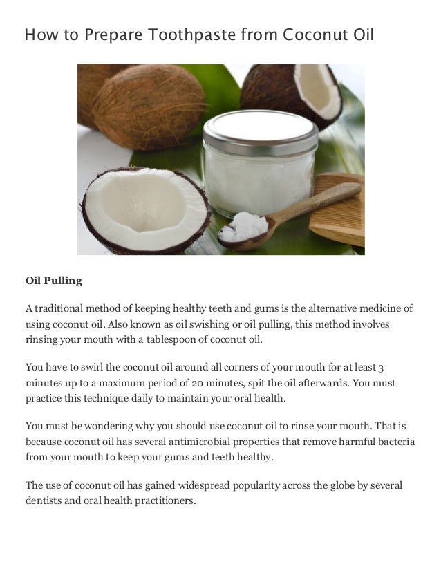 How To Prepare Toothpaste From Coconut Oil
