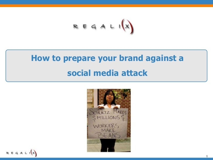 1<br />How to prepare your brand against a social media attack<br />