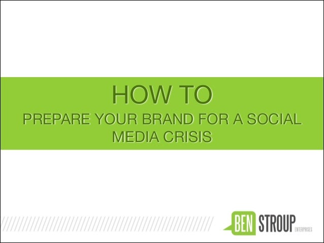 HOW TO PREPARE YOUR BRAND FOR A SOCIAL MEDIA CRISIS