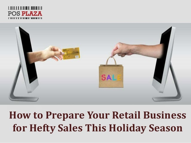 How to Prepare Your Retail Business for Hefty Sales This Holiday Season