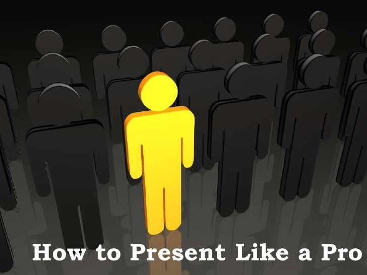 How to Present like a Pro<br />Shiv<br />