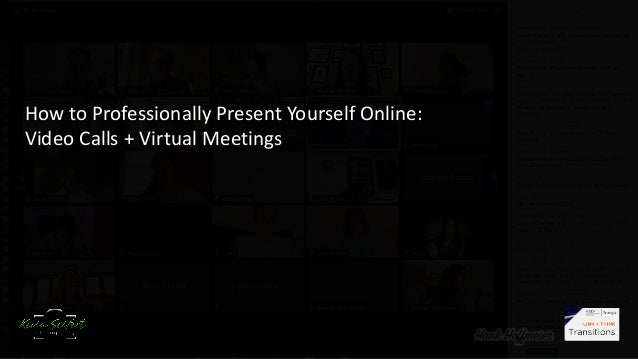 How to Professionally Present Yourself Online: Video Calls + Virtual Meetings