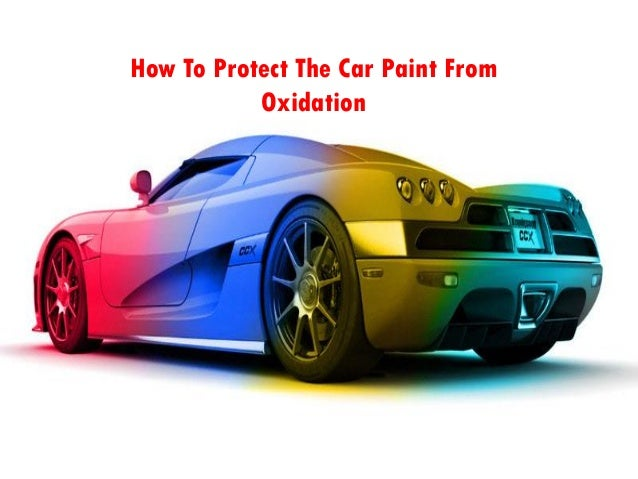 How to prevent the car paint from oxidation for Peach auto painting