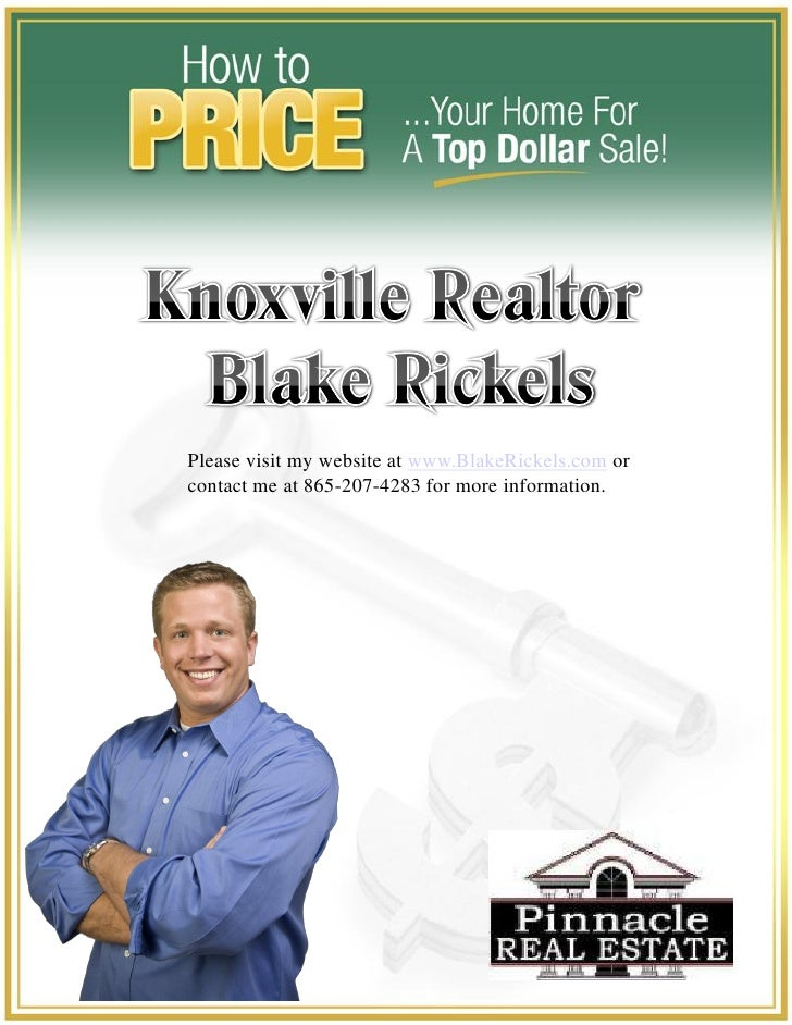 Please visit my website at www.BlakeRickels.com or contact me at 865-207-4283 for more information.