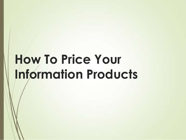 How To Price Your Information Products