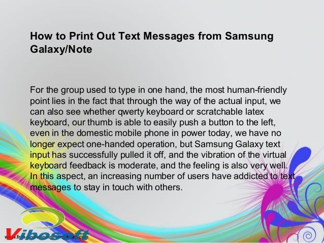 How to Print Out Text Messages from Samsung Galaxy/Note For the group used to type in one hand, the most human-friendly po...