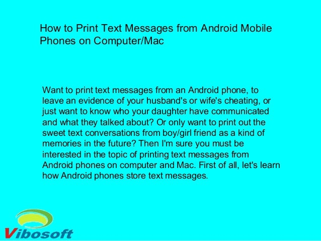 How to print text messages from android mobile phones on