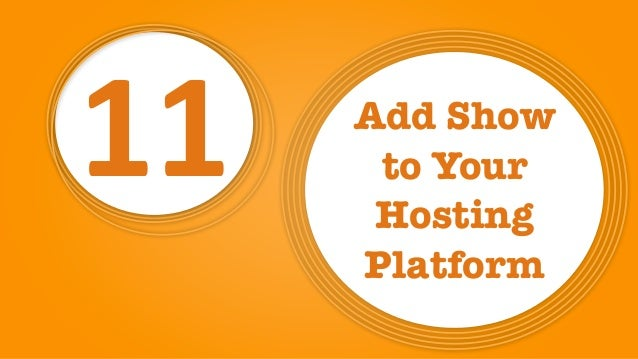 11 Add Show  to Your Hosting Platform