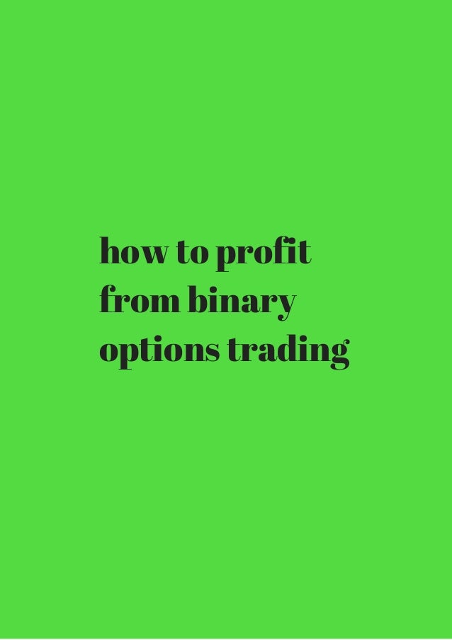 Get rich from binary options