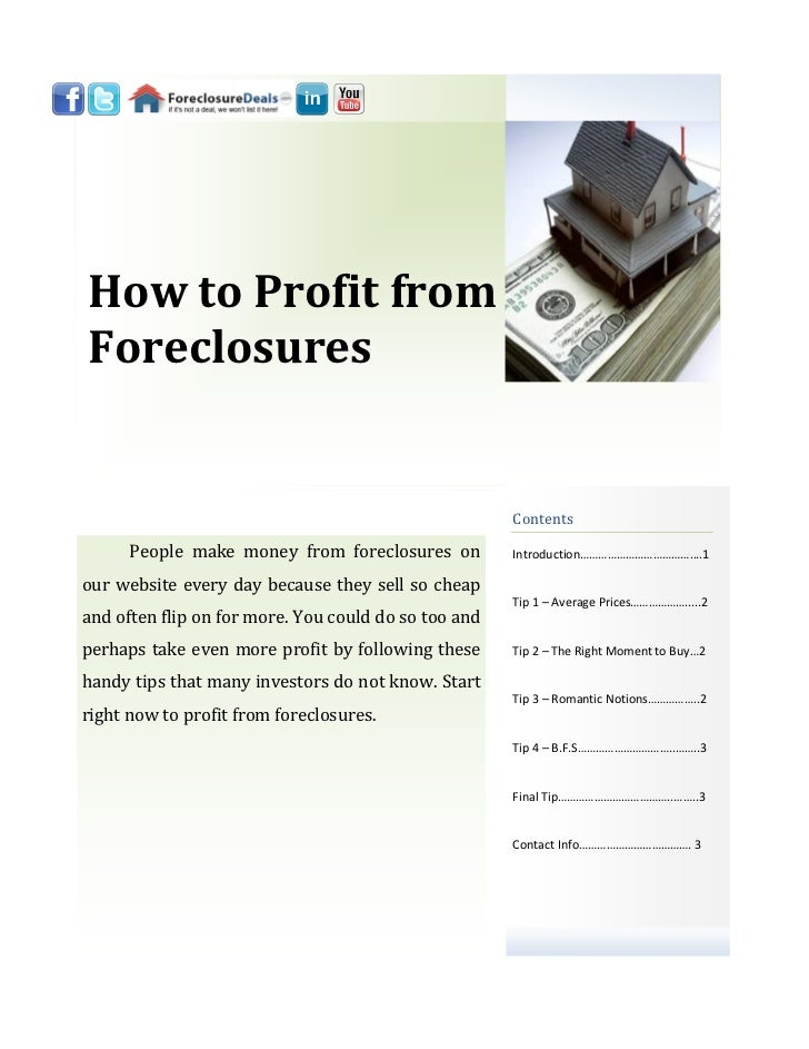 How to Profit fromForeclosures                                                      Contents      People make money from f...