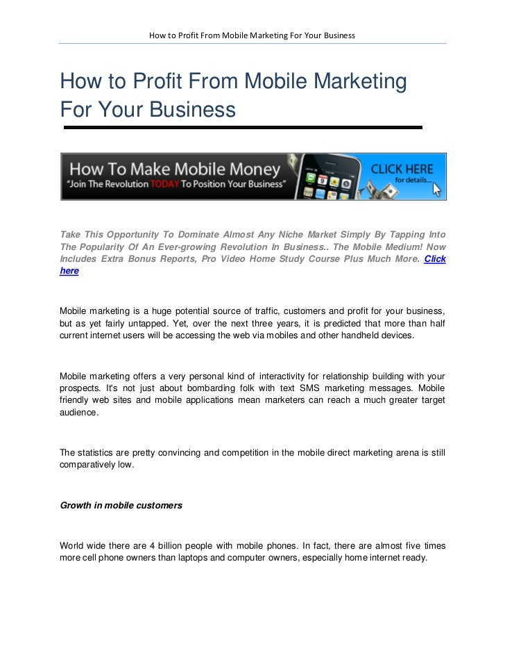 How to Profit From Mobile Marketing For Your BusinessHow to Profit From Mobile MarketingFor Your BusinessTake This Opportu...
