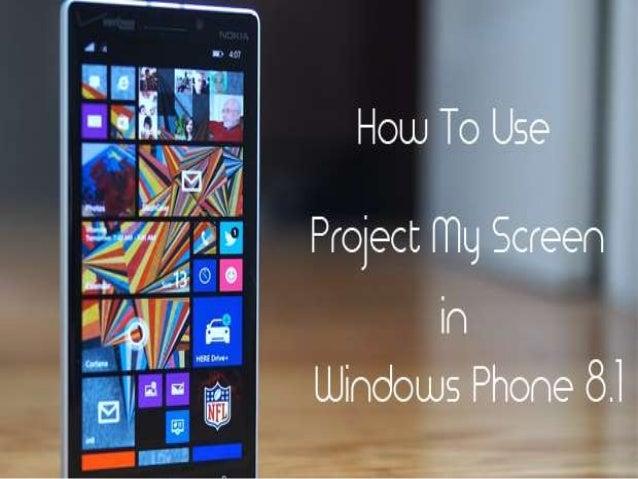 project my phone windows phone 8.1