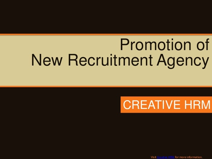 Promotion ofNew Recruitment Agency           CREATIVE HRM               Visit Creative HRM for more information.