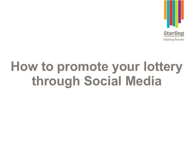 How to promote your lottery through Social Media