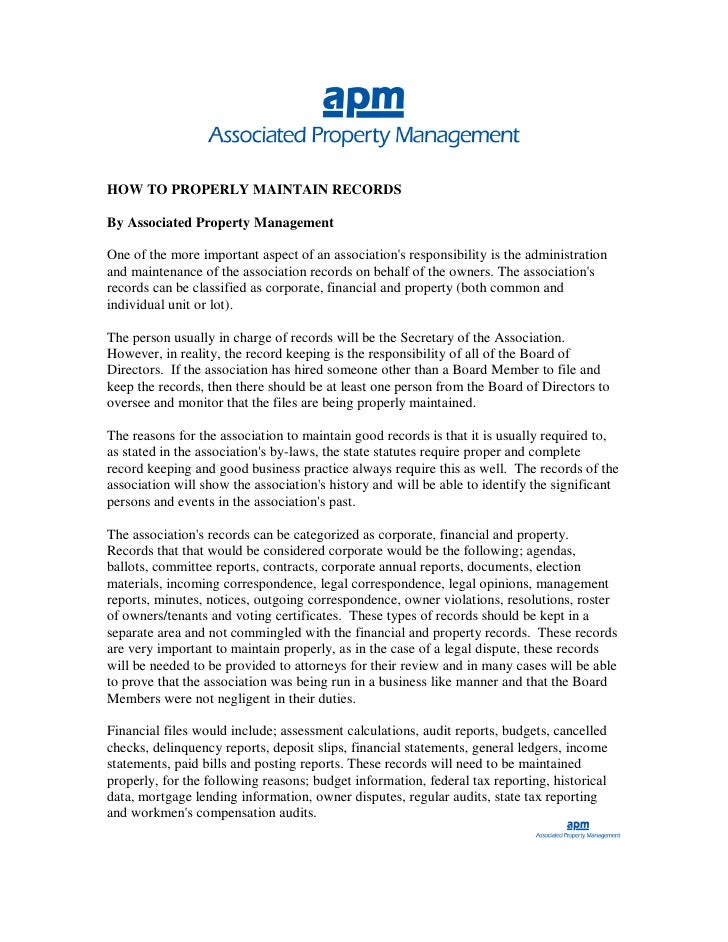 HOW TO PROPERLY MAINTAIN RECORDS  By Associated Property Management  One of the more important aspect of an association's ...