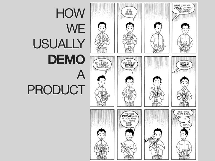 HOW      WE  USUALLY    DEMO        A PRODUCT