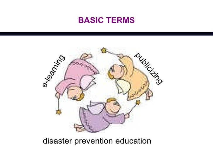 HOW TO PUBLICIZE E LEARNING TECHNOLOGY FOR DISASTER PREVENTION EDUCATION  Slide 3