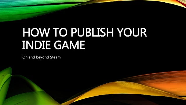 How to publish your indie game