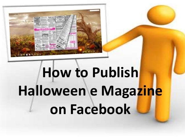 How to Publish Halloween e Magazine on Facebook