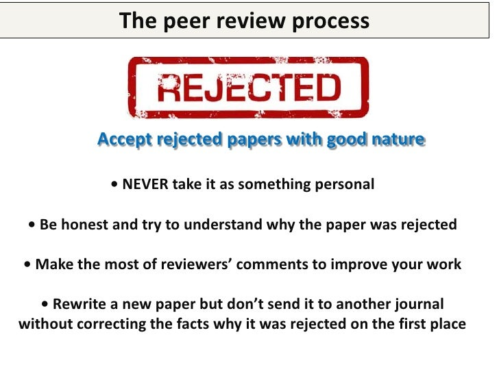 """The peer review process         Maybe your paper was not that bad after all!""""Undeniably, the most common way to communicat..."""