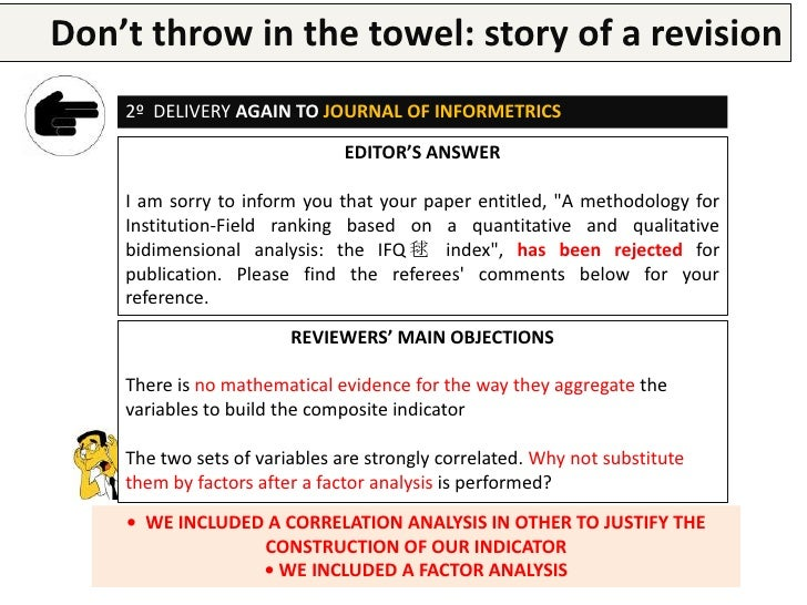 Don't throw in the research paper a revision        Writing a  towel: story of    3º DELIVERY TO SCIENTOMETRICS           ...