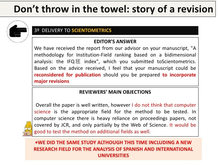 Don't throw in the research paper a revision        Writing a  towel: story of    4º DELIVERY TO SCIENTOMETRICS INCLUDING ...