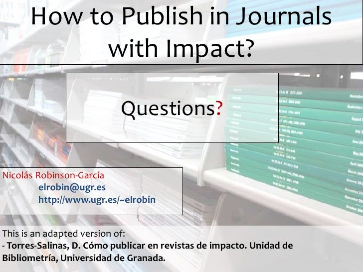 How to publish in journals with impact