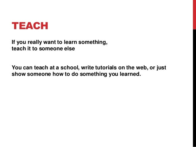 TEACH If you really want