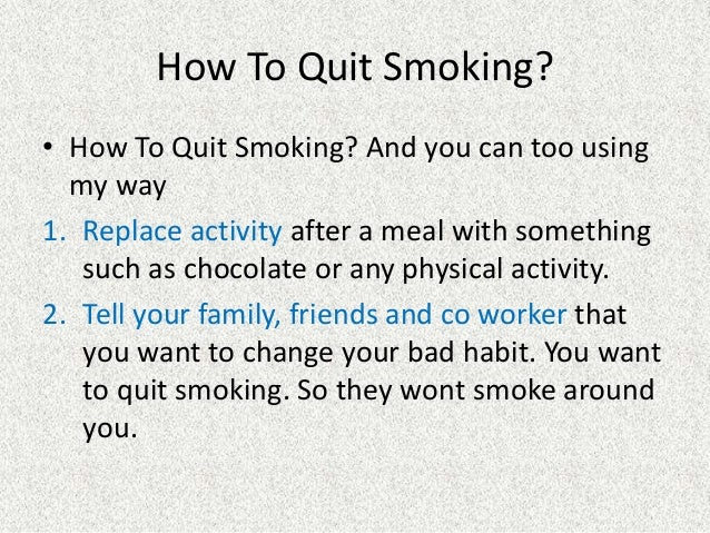 How to quit smoking how i quit smoking and how you can ...