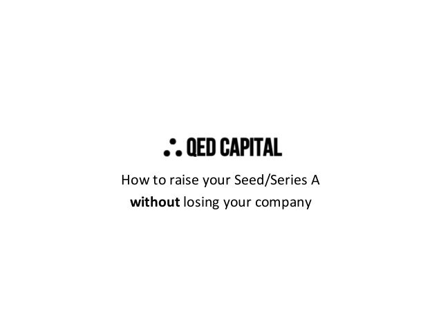 How to raise your Seed/Series A without losing your company
