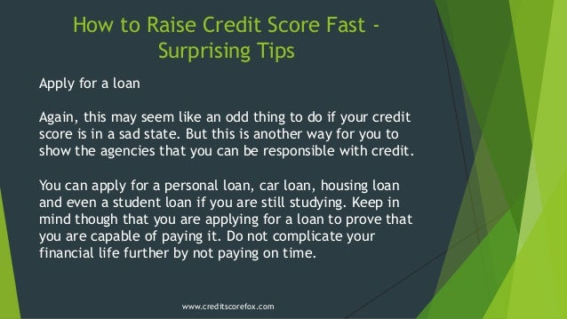 fastest way to raise credit