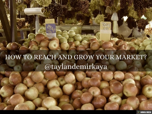 How to reach your market?