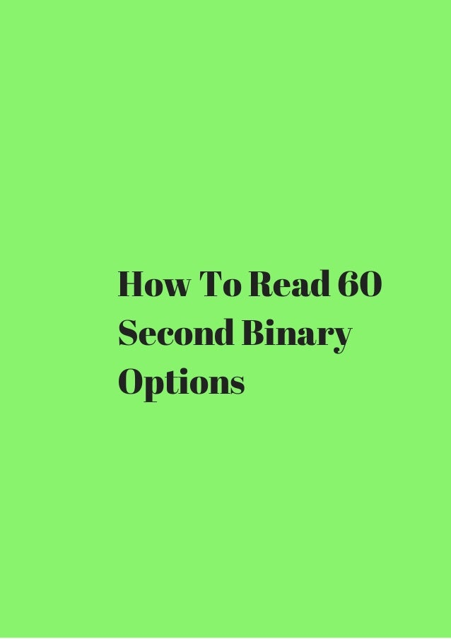 How to profit from 60 second binary options