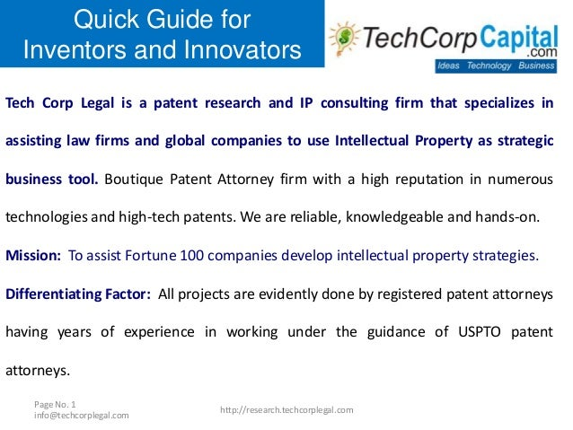 Quick Guide for Inventors and Innovators Tech Corp Legal is a patent research and IP consulting firm that specializes in a...
