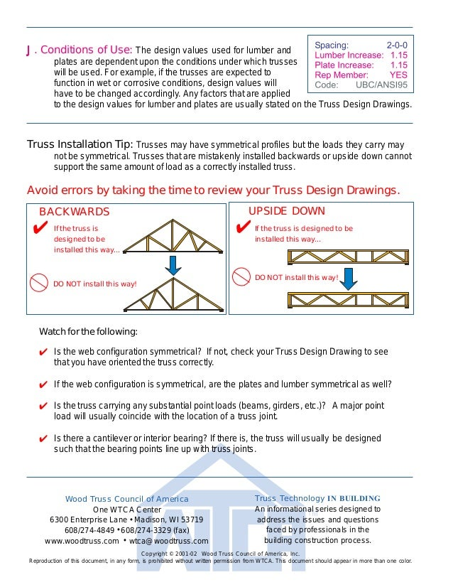 How to Read a Truss Design Drawing Copyright © 2001-02 Wood Truss Council of America, Inc. TTBTD-020614 Before trusses are...