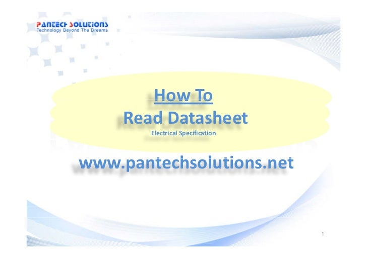 How To       How To    Read Datasheet        Electrical Specification       t h l ti        twww.pantechsolutions.net     ...