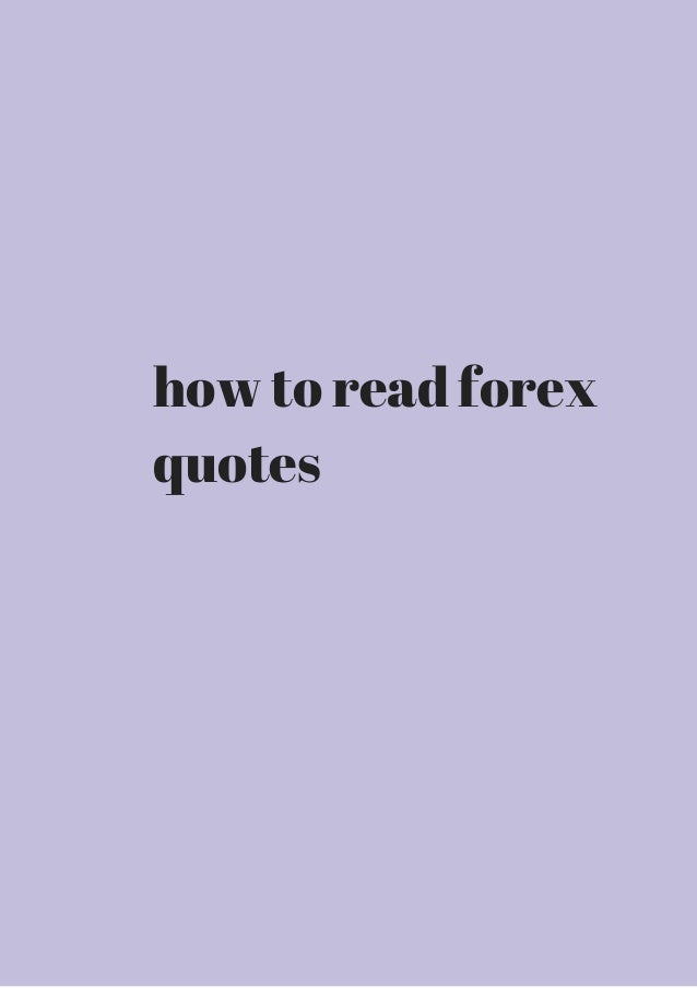 Forex Quotes Endearing How To Read Forex Quotes Get It Now