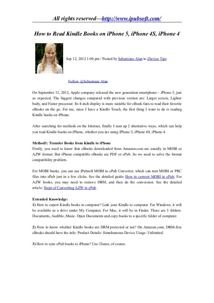 All rights reserved—http://www.ipubsoft.com/ How to Read Kindle Books on iPhone 5, iPhone 4S, iPhone 4                    ...