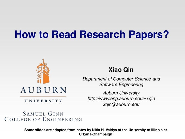 How to Read Research Papers?<br />Xiao Qin<br />Department of Computer Science and Software Engineering<br />Auburn Univer...
