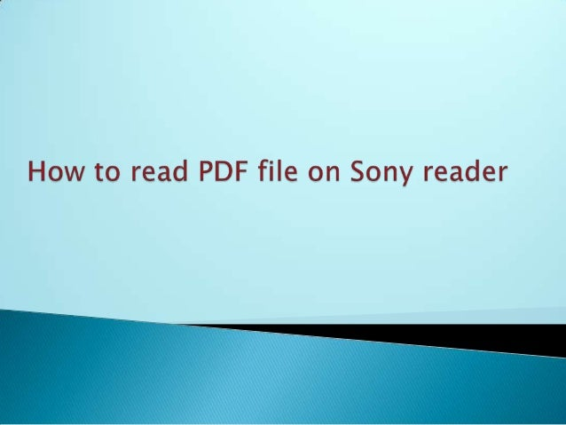  Sony Reader is able to display PDF content but not in formatted way it display font very small. When user zoom in the PD...