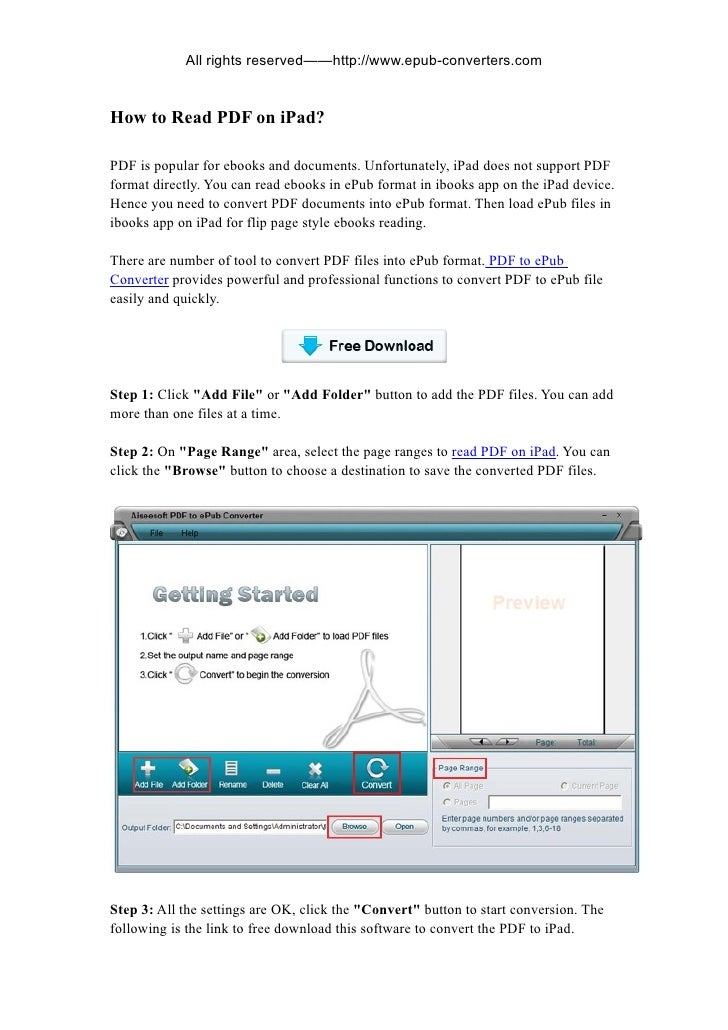 All rights reserved——http://www.epub-converters.comHow to Read PDF on iPad?PDF is popular for ebooks and documents. Unfort...
