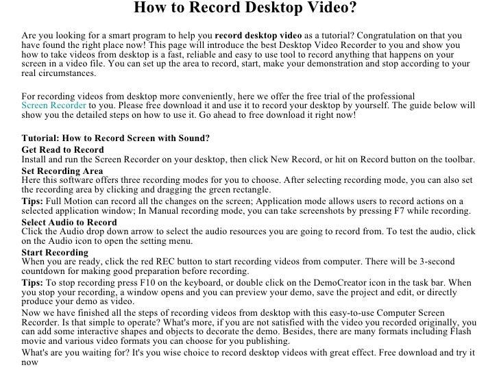 How to Record Desktop Video?Are you looking for a smart program to help you record desktop video as a tutorial? Congratula...