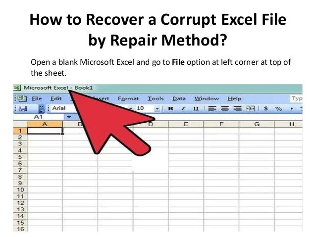 How to Recover a Corrupt Excel File by Repair Method?