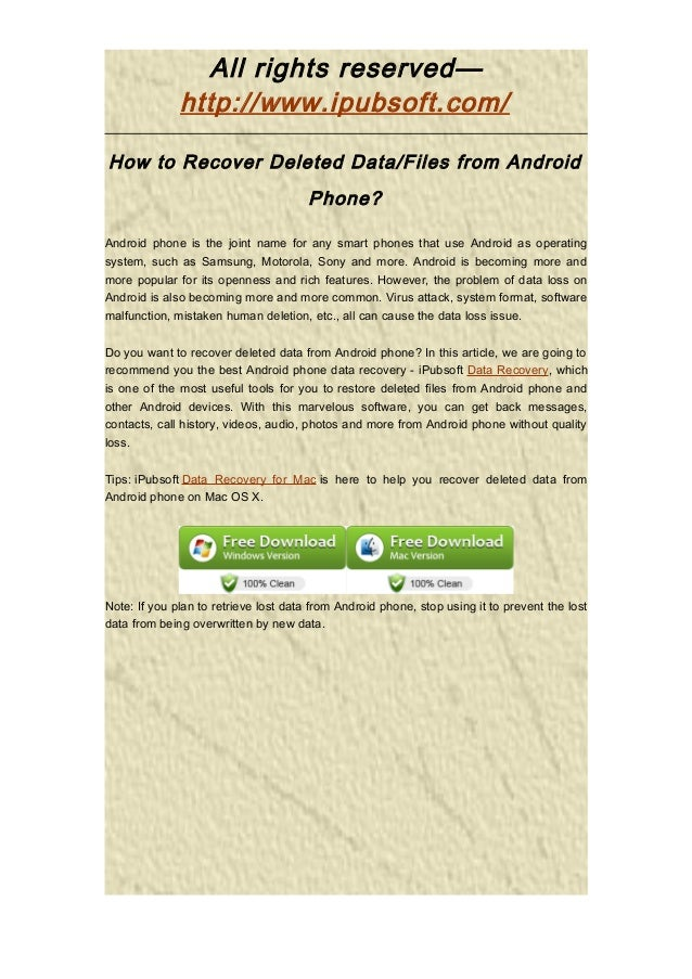 All rights reserved—http://www.ipubsoft.com/How to Recover Deleted Data/Files from AndroidPhone?Android phone is the joint...