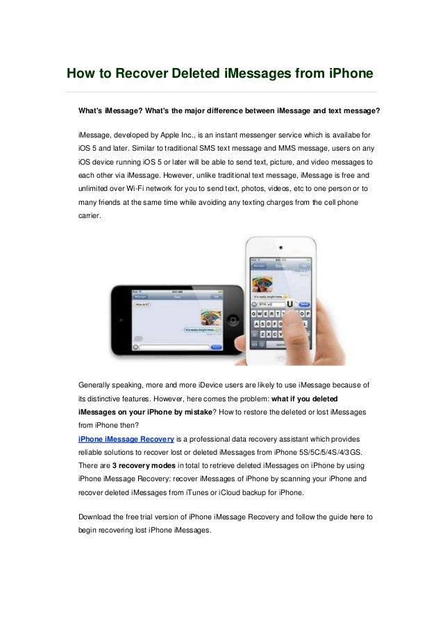 How to Recover Deleted iMessages from iPhone What's iMessage? What's the major difference between iMessage and text messag...