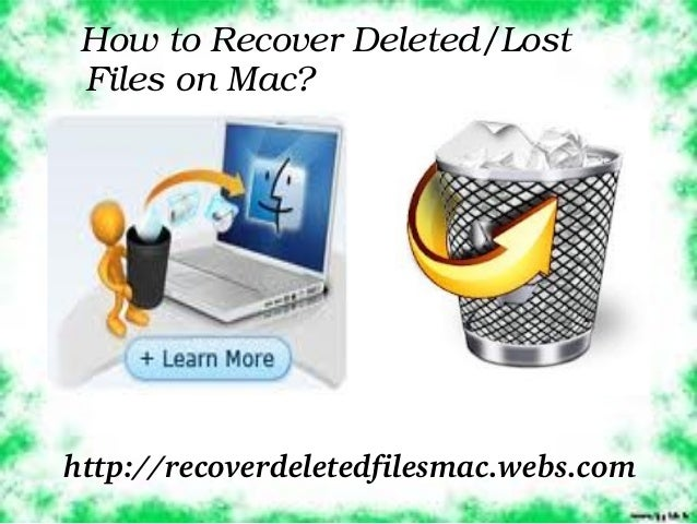 How to Recover Deleted/Lost  Files on Mac?http://recoverdeletedfilesmac.webs.com