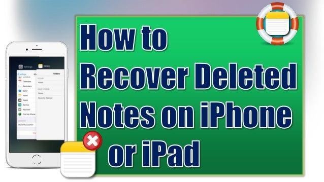 recover deleted notes iphone how to recover deleted or lost notes on iphone 9687