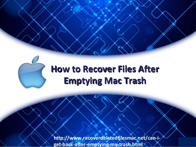 How To Recover Deleted Or Lost Files After Emptying Mac
